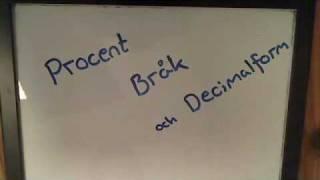 Procent, bråk och decimalform: Del 1
