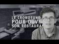 Le crowdfunding pour ouvrir son restaurant ! avec KissKissBankBank - La Frégate