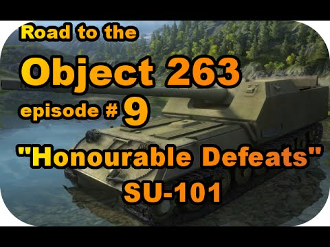 SU-101/Honourable Defeats! RTC ep#9 (Tier VIII Soviet TD/World of Tanks Xbox)