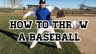 How to Throw a Basęball - Baseball Throwing Mechanics
