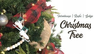 NEW! CHRISTMAS TREE 2018 || FARMHOUSE || RUSTIC || LODGE || GLAM