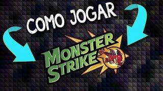 Como jogar monster strike. aprenda o básico de como jogar. link para download na descrição.