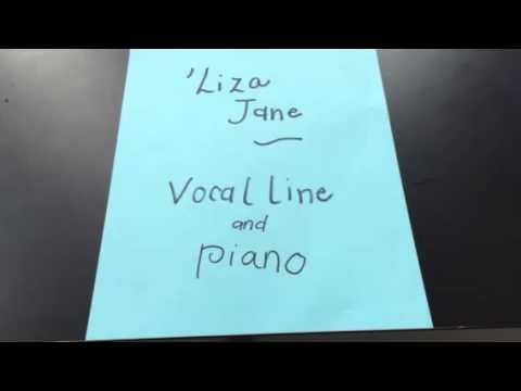 'Liza Jane- vocal and piano