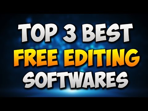 Top 3 Best Free Video Editing Software! (2017) Best Video Editing Software For YouTube!