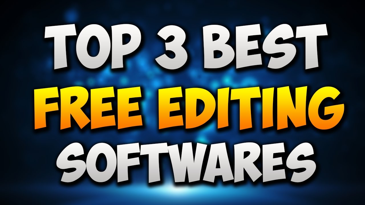 Download Top 3 Best Free Video Editing Software! (2017) Best Video Editing Software For YouTube!