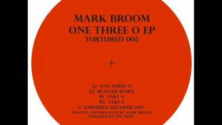 Mark Broom - One Three O (Original Mix)