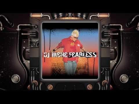 "Dj Irene ""Fearless"" (2003)"