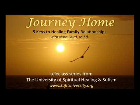 5 Keys To Healing Family Relationships with Nura Laird, M.Ed.