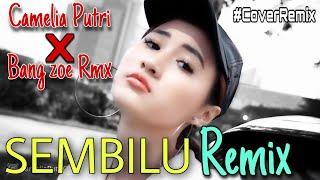 SEMBILU ELLA REMIX- Camelia Putri X bang zoe Remix (cover)