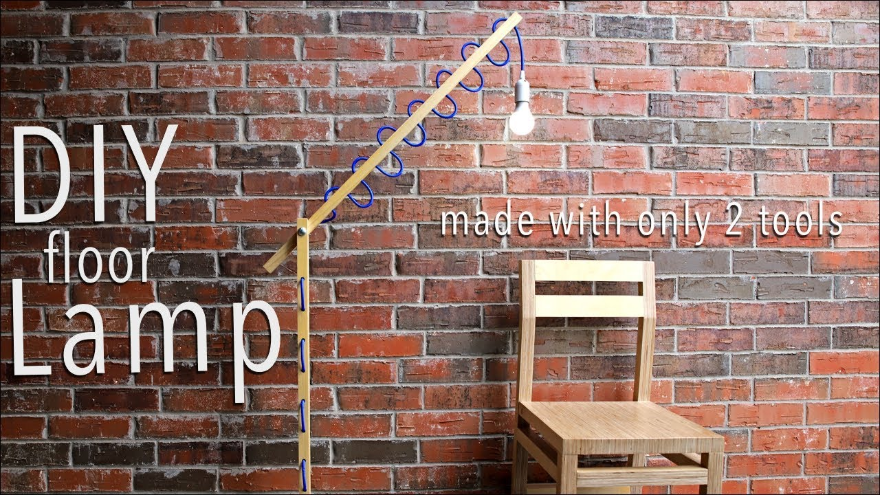 Diy Floor Lamp W Only 2 Tools Free Plans Included Youtube