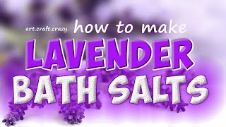 Gambar cover lavender bath salts tutorial | dried lavender