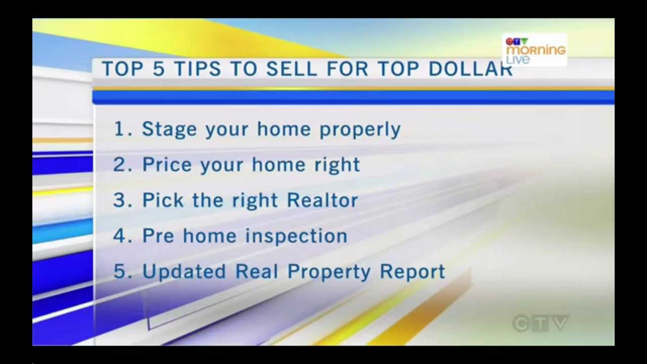 Top 5 Tips To Sell Your Home For Top Dollar Youtube