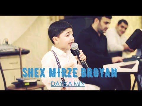 Download Shex Mirze Broyan - Dayika Min (Official Video) 2018 ©