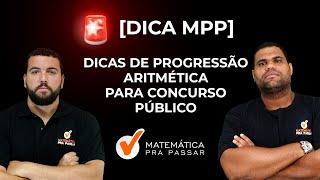 Dicas de PA (Progressão Aritmética) - Matemática e Raciocínio Lógico para Concursos