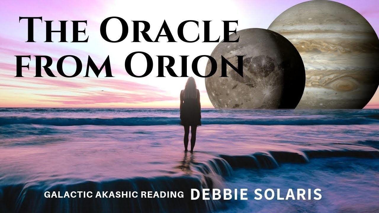 Galactic Akashic Reading | The Oracle From Orion