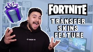 Transfer Skins On Fortnite | GIFTING FEATURE IS FINALLY HERE
