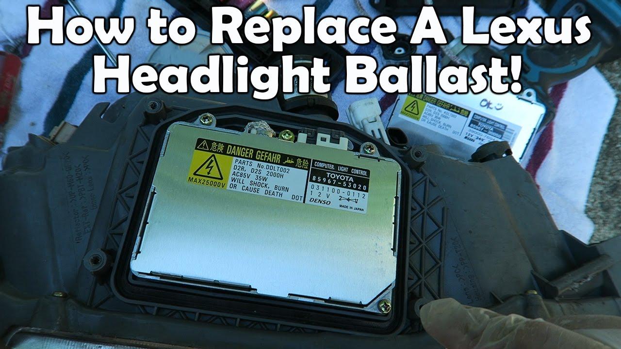 how to replace 2002 lexus is300 hid ballast [ 1280 x 720 Pixel ]