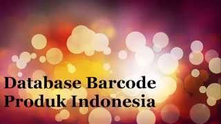 Database List barcode produk indonesia lengkap