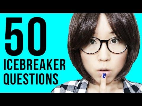 50 ICEBREAKER QUESTIONS