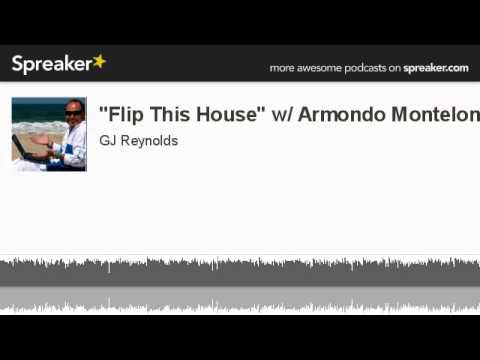 Flip this house w armondo montelongo made with for Flip this house host