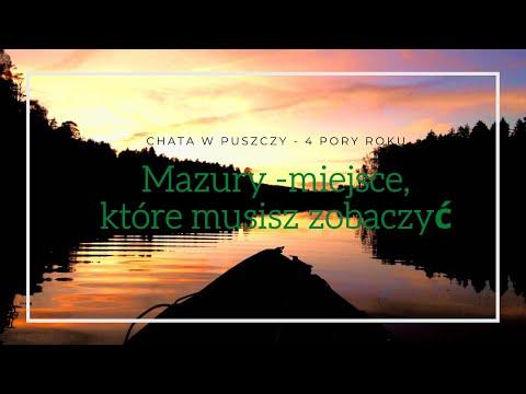 Chata w Puszczy - Szeroki Bór - Mazury - miejsce, które musisz zobaczyć! 4 pory roku