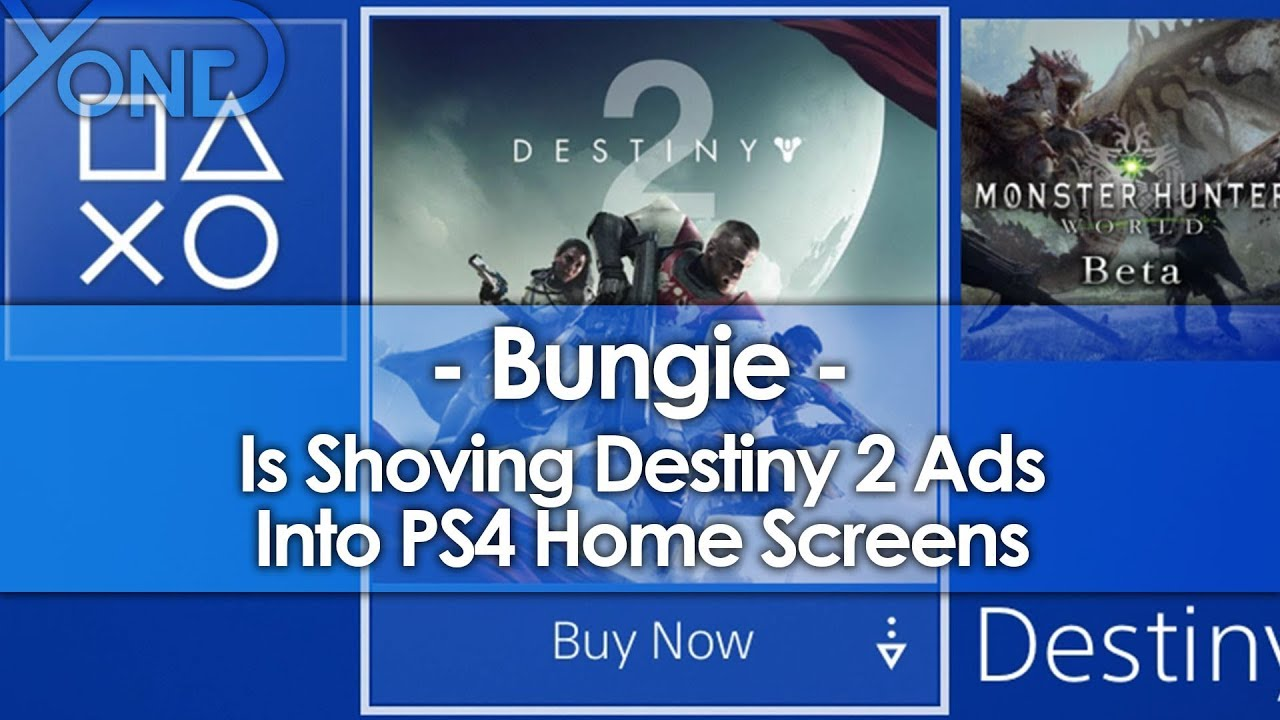 Bungie is Shoving Destiny 2 Ads into PS4 Home Screens