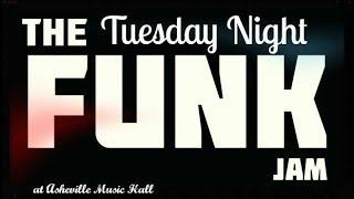 Tuesday Night Funk Jam @ Asheville Music Hall 2-27-2018