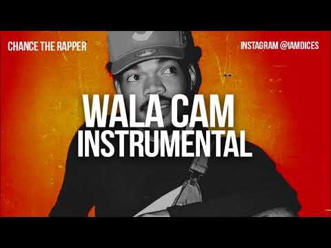 """Chance the Rapper """"Wala Cam"""" Instrumental Prod. by Dices *FREE DL*"""