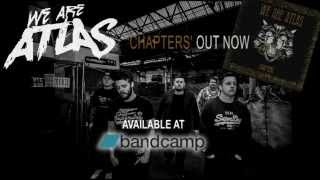 We Are Atlas - Chapters EP Available Now!