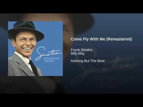Come Fly With Me Remastered