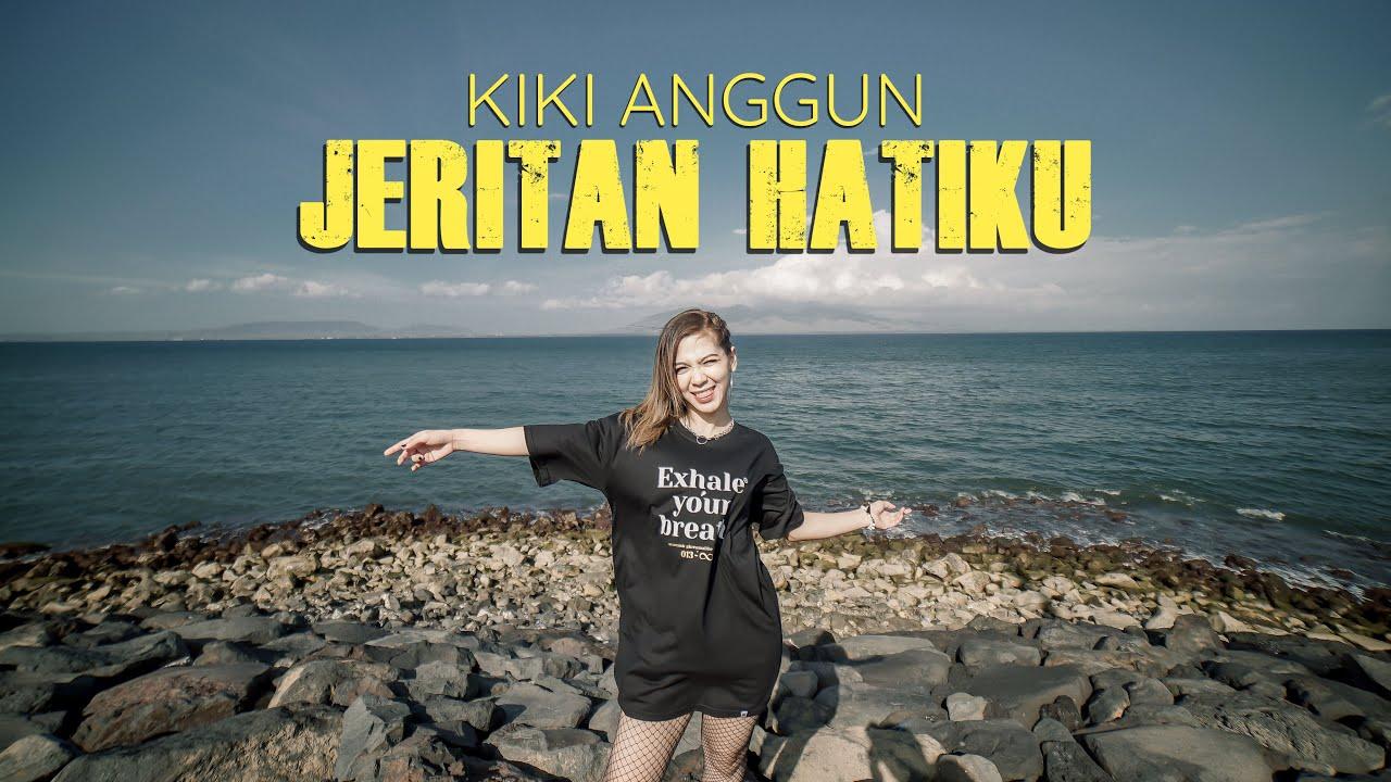 KIKI ANGGUN - JERITAN HATIKU (OFFICIAL VIDEO)