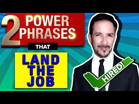 2 Proven Power Phrases for Interview Success: Secret formula for Landing the Job from YouTube · Duration:  16 minutes 29 seconds