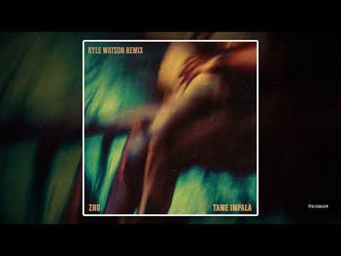 ZHU & Tame Impala - My Life (Kyle Watson Remix)