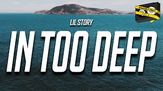 Bangers Only & Lil Story - In Too Deep (Lyrics)