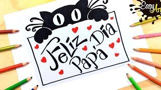 Papá│Como hacer una tarjeta dia del padre 4│how to make Father