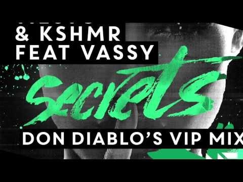 Tiësto & KSHMR - Secrets Feat. Vassy (Don Diablo's VIP Mix) [OUT NOW]