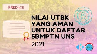 Nilai UTBK yang Aman untuk Daftar SBMPTN UNS 2021