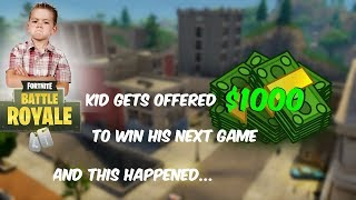 12 year old kid gets offered $1000 if he won a game of Fortnite Battle Royale. and this happened...