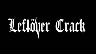 Leftöver Crack - You Can