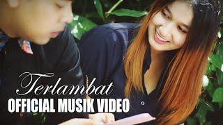 KAPAL TANAH SKAKING Ft SHIRLY - TERLAMBAT ( OFFICIAL MUSIC VIDEO )