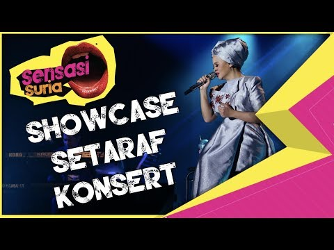 Showcase Siti Sarah Setaraf Konsert - Sensasi Suria