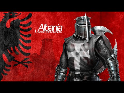 Albania† -  The Land of Crusaders† HD 2016