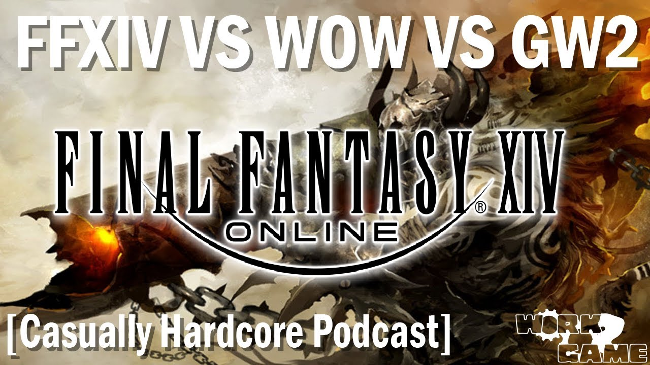 FFXIV vs WOW vs Guild Wars 2 the State of MMOs in 2018 [Casually Hardcore  Episode 6]