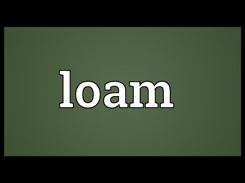 Loam Meaning