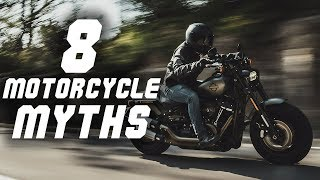 8 Myths You shouldn't Believe about Motorcycles