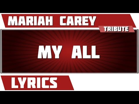 My All - Mariah Carey tribute - Lyrics