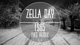 Chill || Zella Day - 1965 | IYES | Remix
