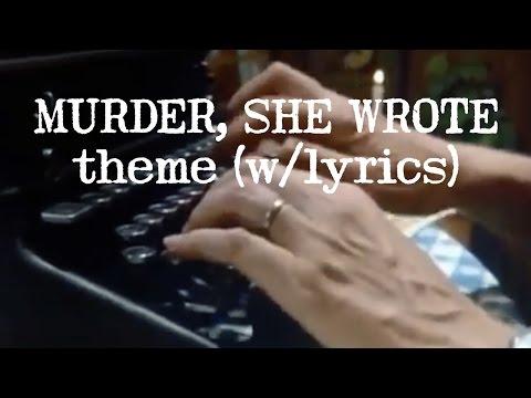 MURDER, SHE WROTE Theme (w/lyrics)