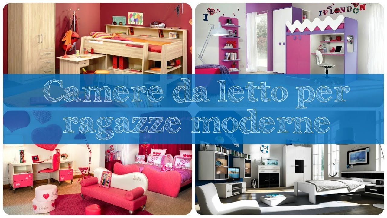 Camere da letto per ragazze moderne youtube - Camere da letto moderne per ragazze ...