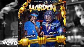Intence, I-Waata - Harden (Official Audio)